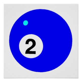 Blue Two Pool Ball Poster