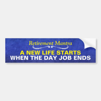 Blue Watercolor Retirement Mantra Bumper Sticker