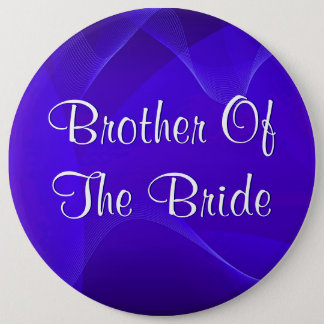 Blue Waves Brother Of The Bride 6 Inch Round Button