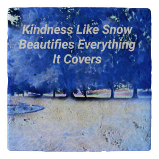 Blue White Kindness Like Snow Inspirational Trivet