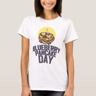 Blueberry Pancake Day - Appreciation Day T-Shirt