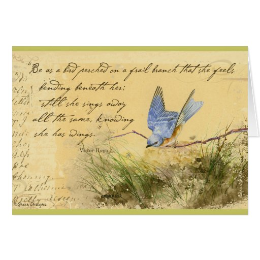 Bluebird on Branch & Victor Hugo Quote Greeting Card