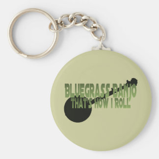 Bluegrass Banjo. That's How I Roll Basic Round Button Keychain