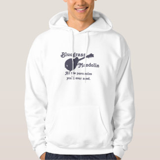 Bluegrass Mandolin - All the Percussion You Need Hoodie