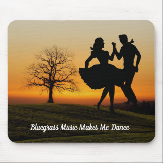 BLUEGRASS MUSIC MAKES ME DANCE MOUSE PAD