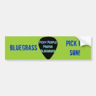 Bluegrass Pick It Son! Bumper Sticker