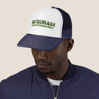 Bluegrass Real Musicians Only Trucker Hat