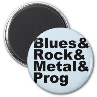 Blues&Rock&Metal&Prog (blk) Magnet