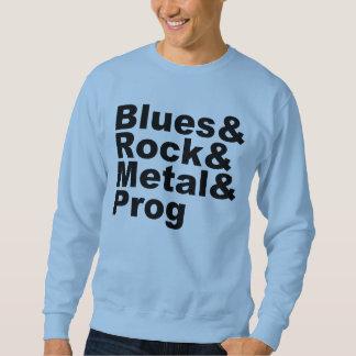 Blues&Rock&Metal&Prog (blk) Sweatshirt