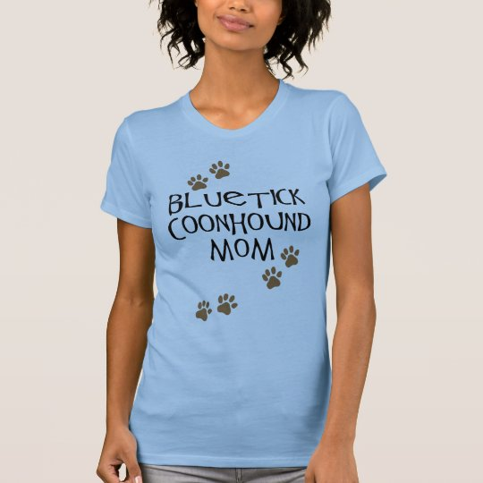 Bluetick Coonhound Mom T-Shirt