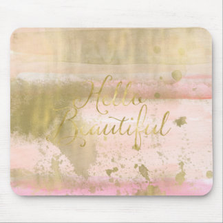 Blush Pink Gold Glam Watercolor Hello Beautiful Mouse Pad