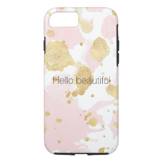 Blush Pink Gold Paint Splatters Hello beautiful iPhone 8/7 Case