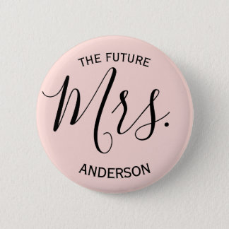 Blush Pink Mrs Chic Wedding Bridal Party 2 Inch Round Button