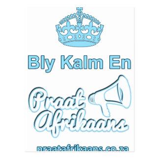 Bly-Kalm-En-Praat-Afrikaans Postcard