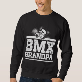 BMX Grandpa Sweatshirt