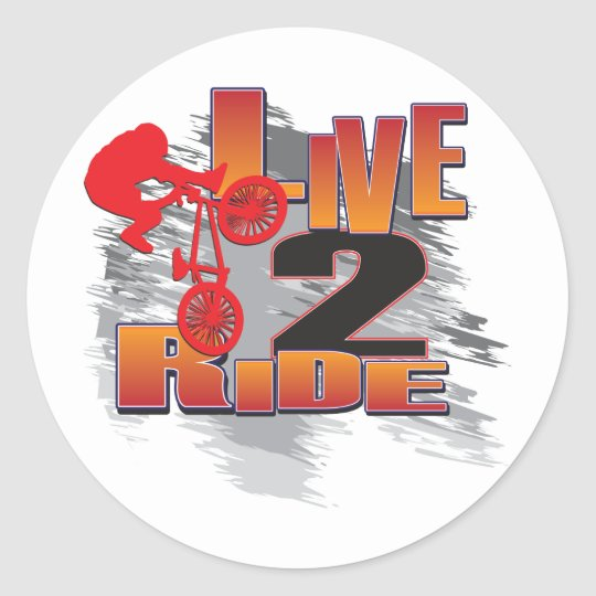 BMX Live to Ride Ride to Live Classic Round Sticker