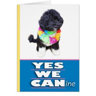 BO Obama YES WE CANine Greeting Card