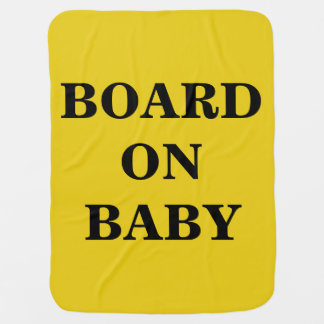BOARD ON BABY BABY BLANKET