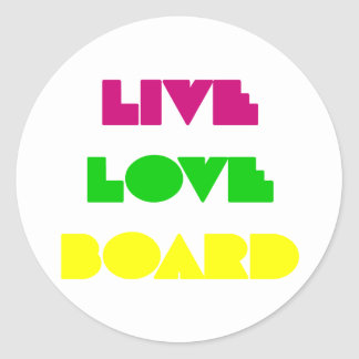 BoardChick Live Love Board Classic Round Sticker