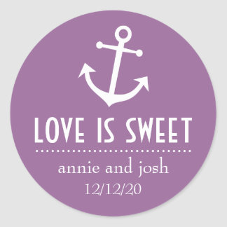 Boat Anchor Love Is Sweet Labels (Violet) Round Sticker