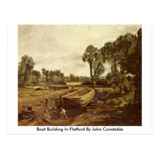Boat Building In Flatford By John Constable Postcard