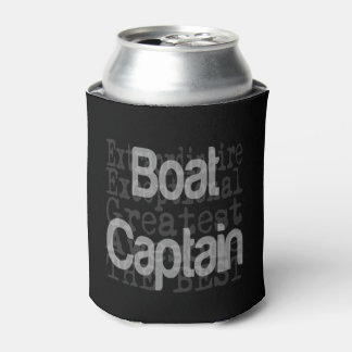 Boat Captain Extraordinaire Can Cooler
