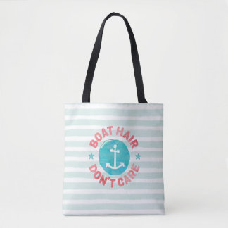 """Boat Hair Don't Care"" Tote Bag"