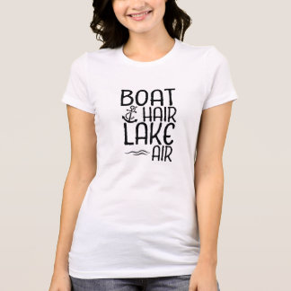 Boat Hair Lake Air T-Shirt