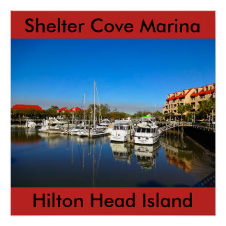 Boats at Shelter Cove Marina Hilton Head Island SC Poster