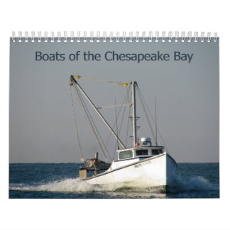 Boats of the Chesapeake Bay Wall Calendars