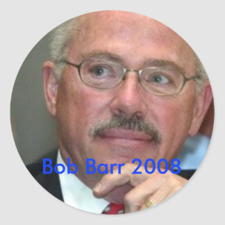 Bob Barr 2008 Classic Round Sticker