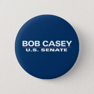 Bob Casey for Senate Button