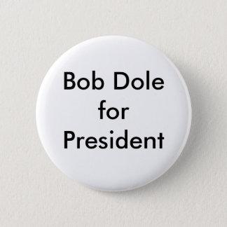 Bob Dole for President 2 Inch Round Button