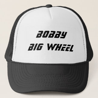 bobby big wheel trucker hat