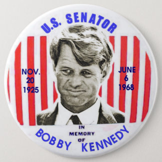 Bobby Kennedy memorial pinback 6 Inch Round Button