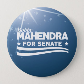 Bobby Mahendra for Senate 4 Inch Round Button