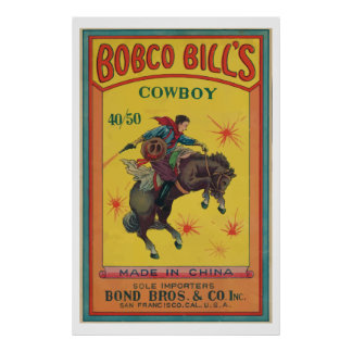 Bobco Bill's (Vintage Chinese Firecracker) Poster