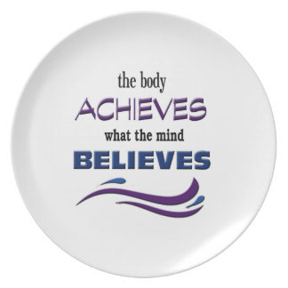 Body Achieves, Mind Believes Plate
