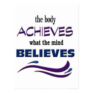Body Achieves, Mind Believes Postcard