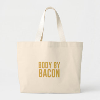 Body by Bacon Large Tote Bag