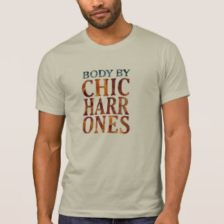 body by chicharrones pork funny t-shirt design