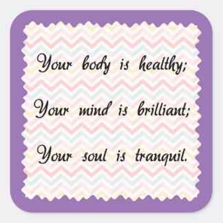 Body Mind Soul Affirmation Square Sticker