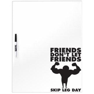 Bodybuilding - Don't Skip Leg Day - Squat Dry Erase Board