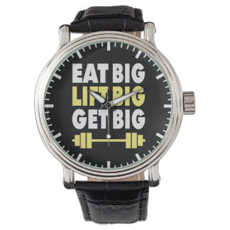 Bodybuilding - Eat Big, Lift Big, Get Big Wrist Watch