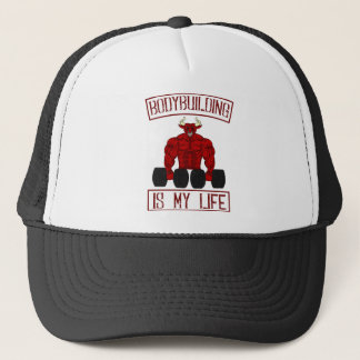 Bodybuilding Is My Life bodybuilding Gym fitness Trucker Hat