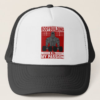 Bodybuilding Is My passion Bodybuilder fitness Trucker Hat