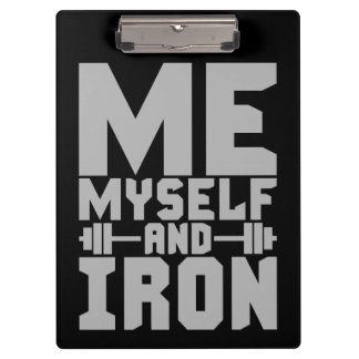 Bodybuilding Motivation - Me, Myself and Iron Clipboard