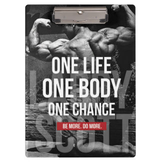 Bodybuilding Motivation - One Life, Body, Chance Clipboard