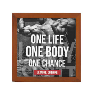 Bodybuilding Motivation - One Life, Body, Chance Desk Organizer