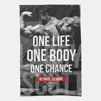Bodybuilding Motivation - One Life, Body, Chance Kitchen Towel